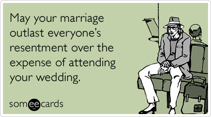 //cdn.someecards.com/someecards/filestorage/travel-expense-marriage-wedding-ecards-someecards.png