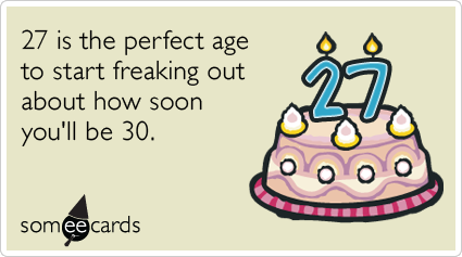 Twenty Seventh Birthday Thirty Getting Old Funny Ecard – Funny Birthday Cards About Getting Old