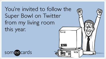 You're invited to follow the Super Bowl on Twitter from my living room this year.