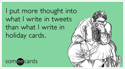 Twitter Tweets Holiday Cards Christmas Funny Ecard | Christmas ...