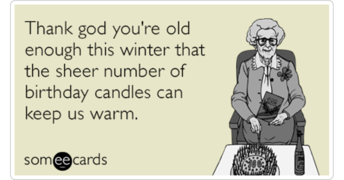 Winter Birthday Freezing Old Candles Funny Ecard – Birthday Some E Cards