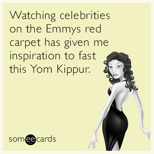 Watching celebrities on the Emmy red carpet has given me inspiration to fast this Yom Kippur.