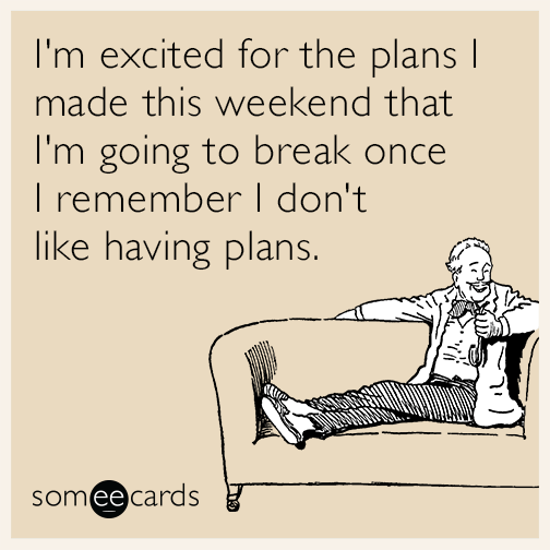 Someecards Weekend