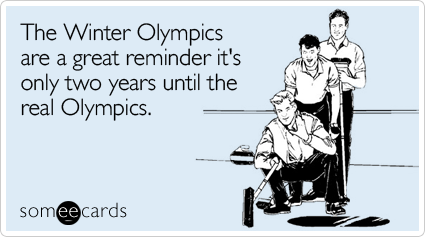 The Winter Olympics are a great reminder it's only two years until the real Olympics