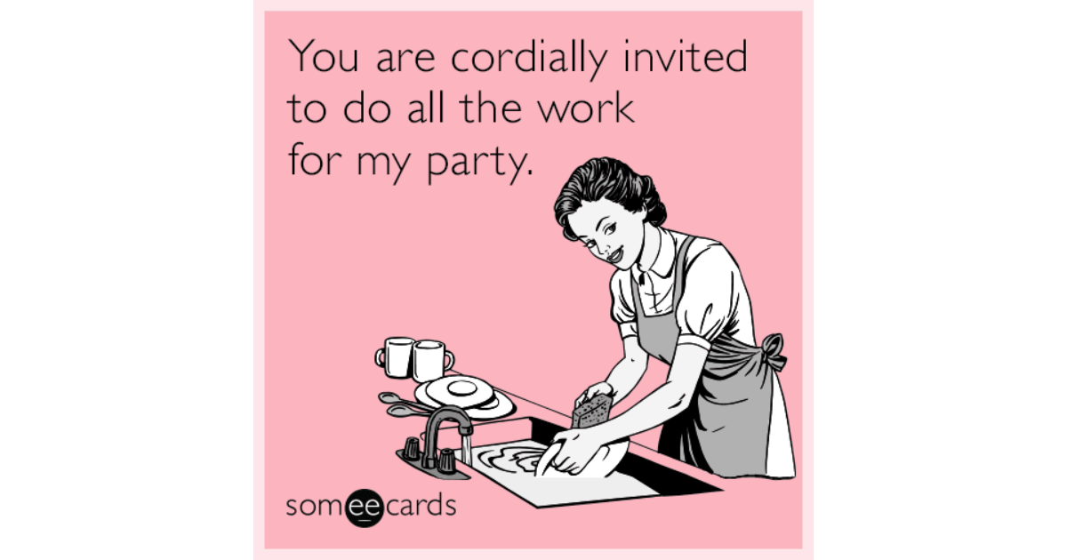 You Are Cordially Invited To The Wedding: You Are Cordially Invited To Do All The Work For My Party