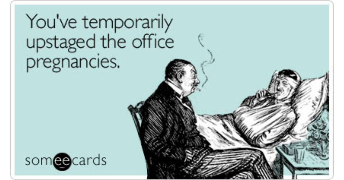 You've temporarily upstaged the office pregnancies | Get