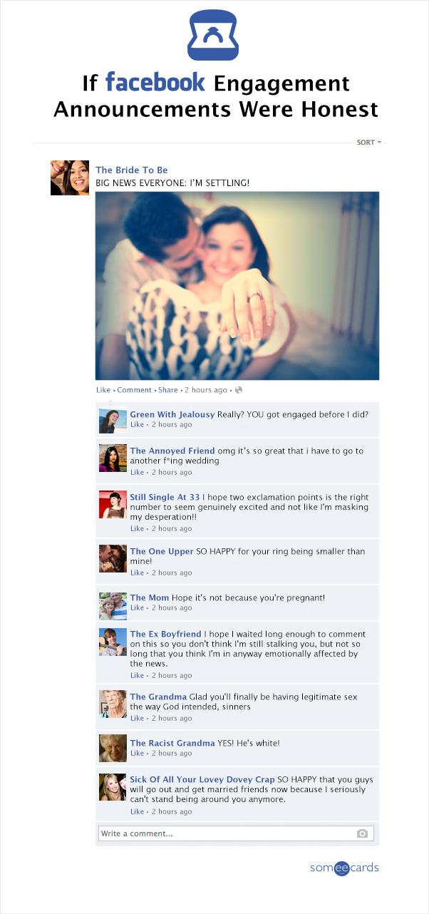 If Facebook Engagement Annoucements Were Honest