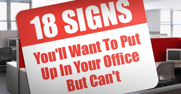 Funny Workplace Signs Office Warning Signs Y...