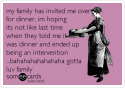 Worst User Cards Intervention Dinner Offended Lurv You | someecards.com