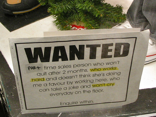 Help Wanted signs that make unemployment more appealing.
