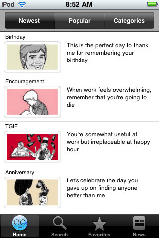 Fill your pocket with every Someecard ever written with the newly updated Someecards iPhone App.