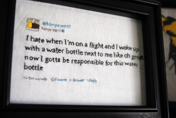 Now you can decorate your home with the insane ramblings of Kanye West.