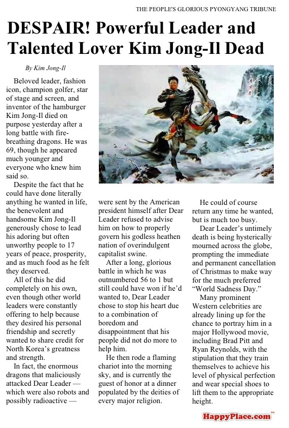 How Kim Jong-Il's obituary would look if it was written by Kim Jong-Il.