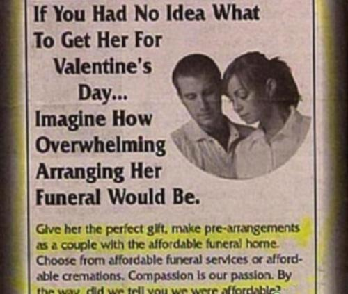 Bizarre Valentines Day Ad For Funeral Arrangements – Inappropriate Valentines Day Cards
