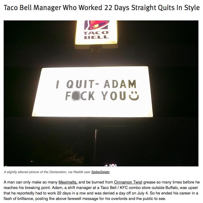 8 people who quit their jobs in the most enjoyably creative ways possible.