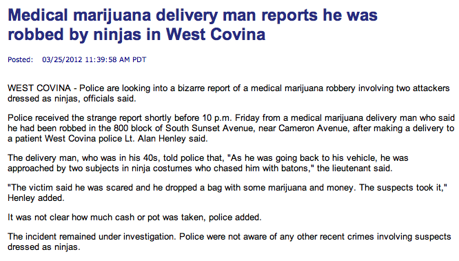 The strangest thing that ever happened to a man while trying to deliver some pot.