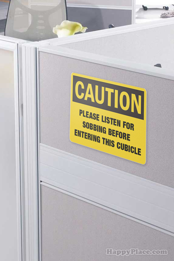 10 brutally honest office signs you could actually use.