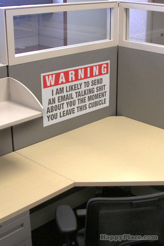 10 Brutally Honest Office Signs You Could Actually Use