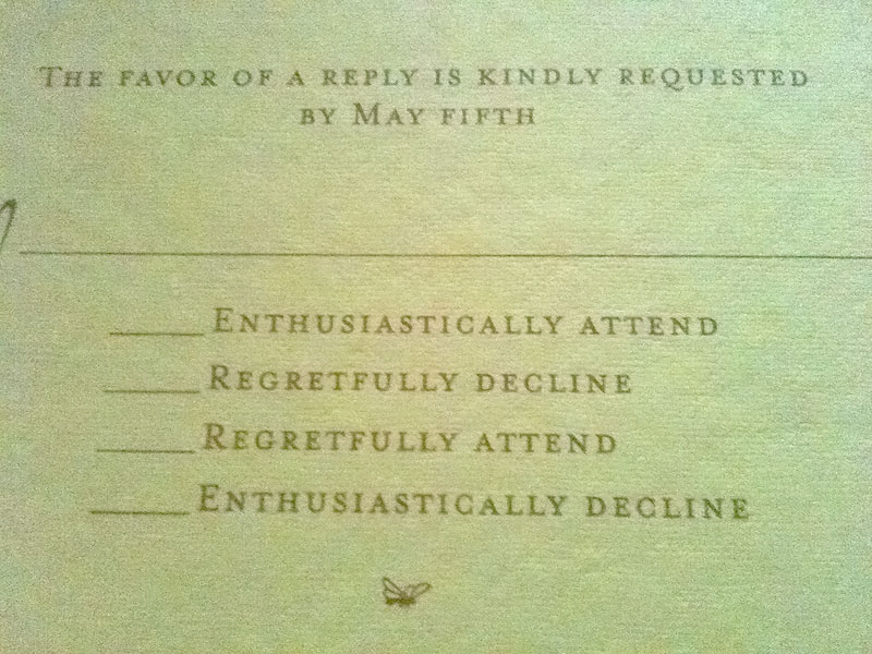 A wedding invitation that finally offers accurate RSVP options.