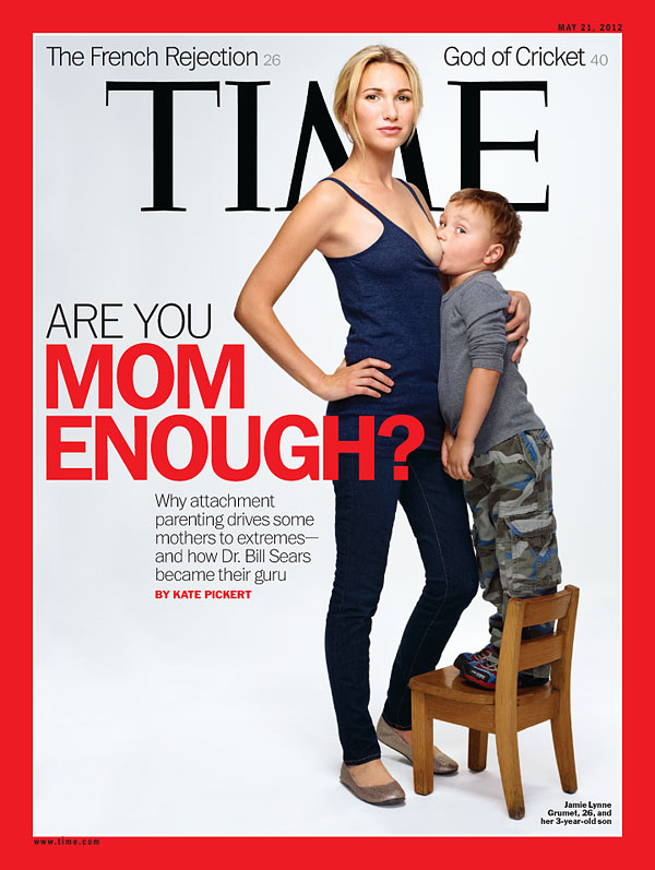 Time Magazine Mother's Day cover guaranteed to triple your time in therapy.