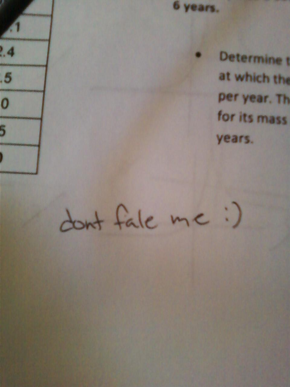 How not to beg your teacher for mercy during finals.