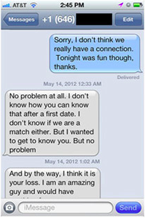 Text message rejection leads to passive-aggressive text message retaliation.