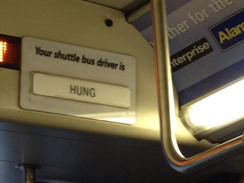 Bus sign inadvertently gives way too much information about bus driver.