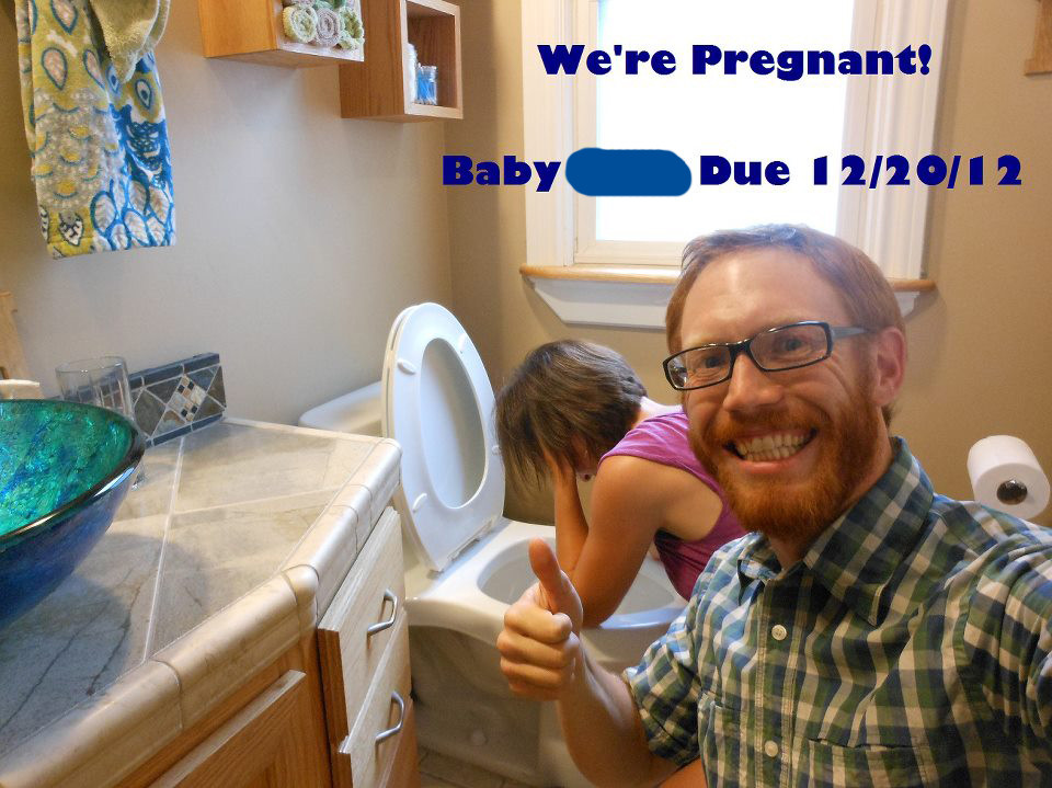 The most creatively insensitive way to announce your wife's pregnancy.