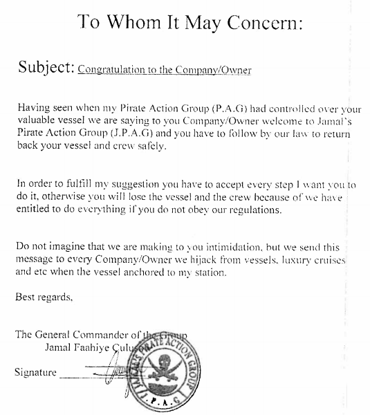 The most polite way to find out your boat's been hijacked by Somali pirates.