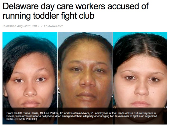 How not to run a daycare or an illicit toddler-fighting ring.