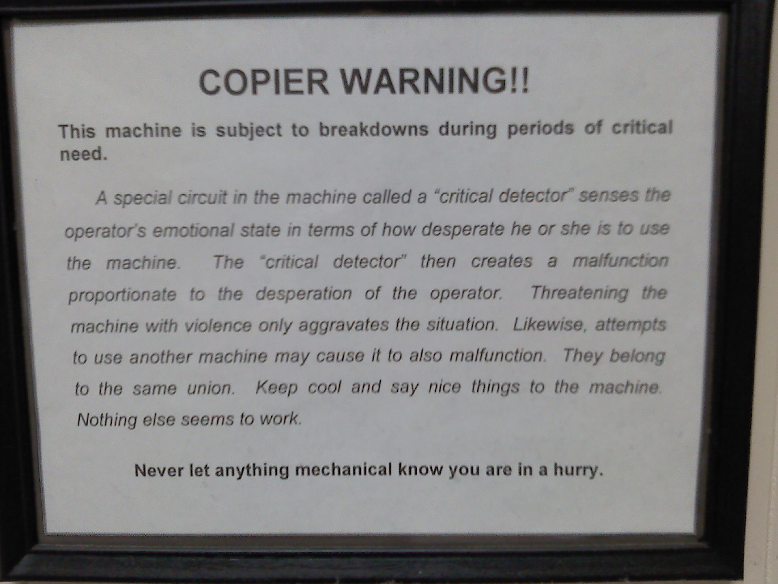 Warning on office copier confirms all your paranoid delusions.