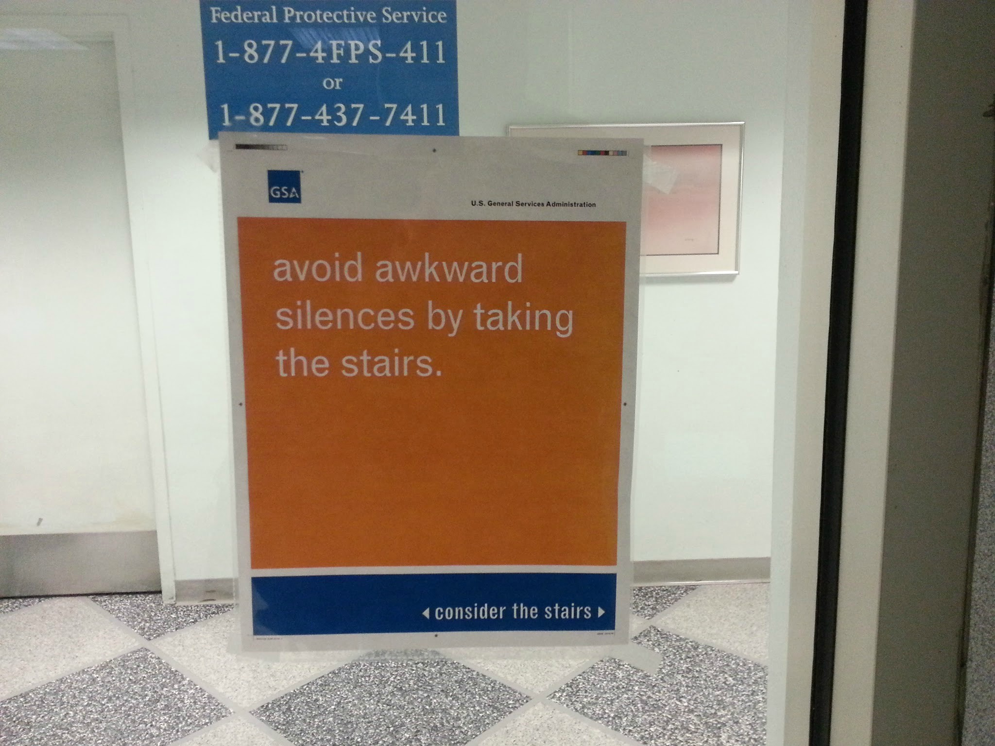 Sign offers compelling reason to not take the elevator at work.