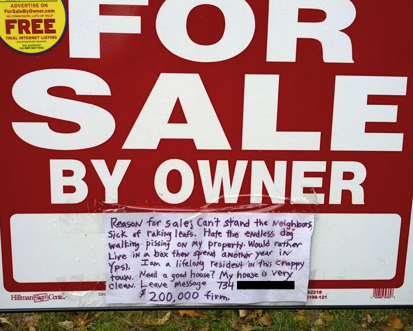 House for sale sign brutally honest about how much the owner hates his house.