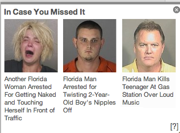 Most insane state in the country summed up in three headlines.