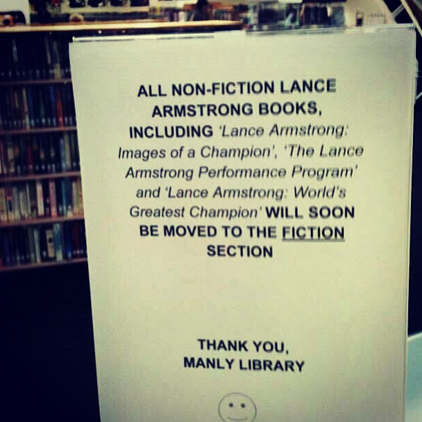 Public library responds to Lance Armstrong interview by moving his books to a more appropriate section.