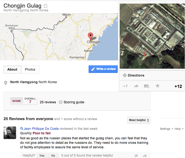 North Korean prison camps now being inundated with smart-ass reviews on Google Maps.