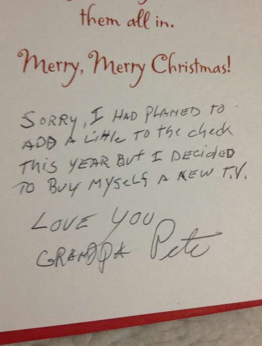 Grandfather's holiday greeting is brutally honest declaration of grandfather's own selfishness.