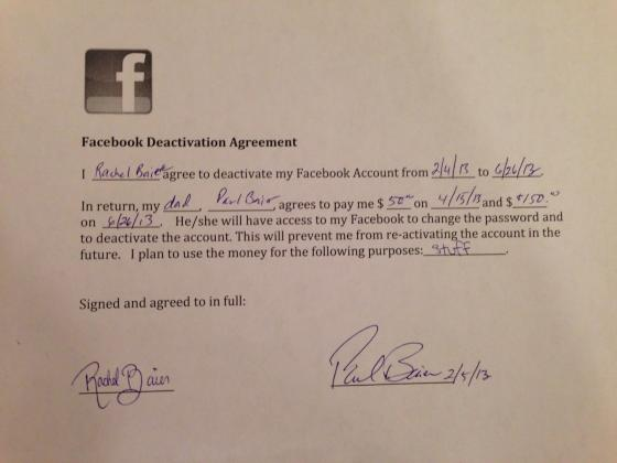 Dad pays teenage daughter $200 to deactivate her Facebook account.