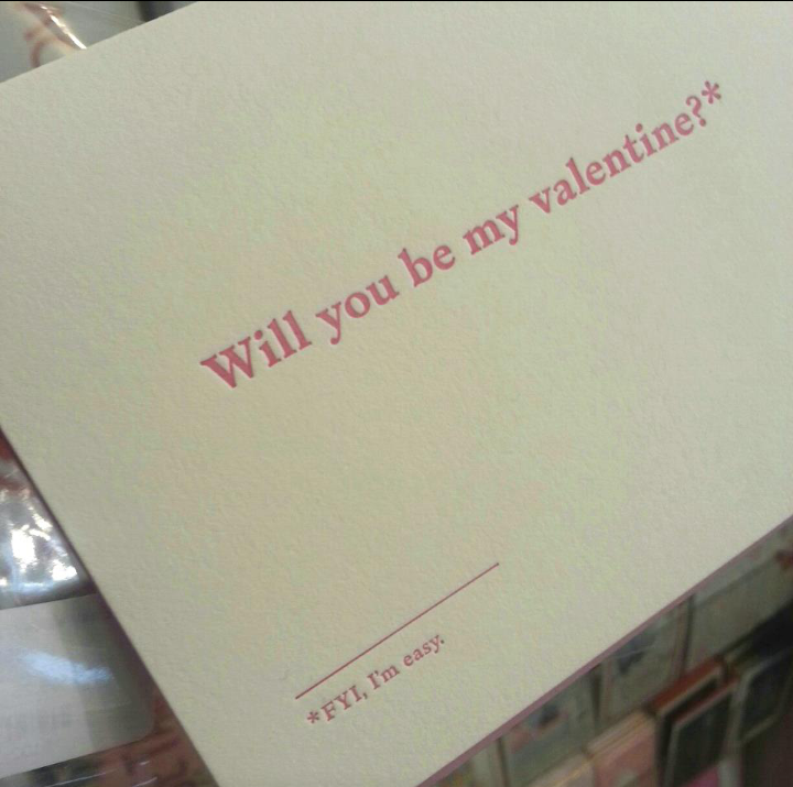 The most surefire way to get a date this year for Valentine's Day.
