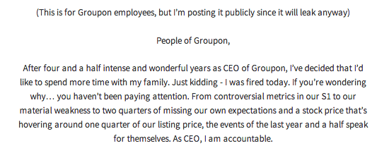 CEO of Groupon gets fired, writes actually honest goodbye letter.