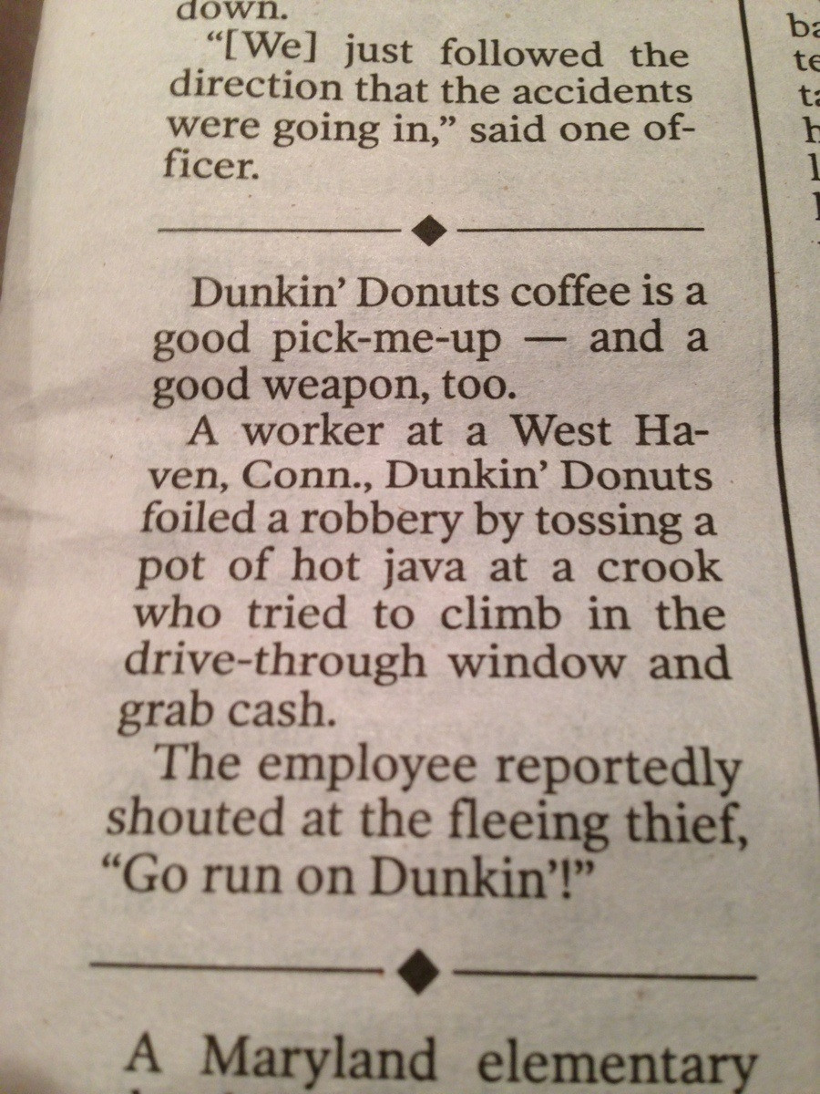 Dunkin Donuts cashier fights off robber with hot coffee, coins her own badass catchphrase.