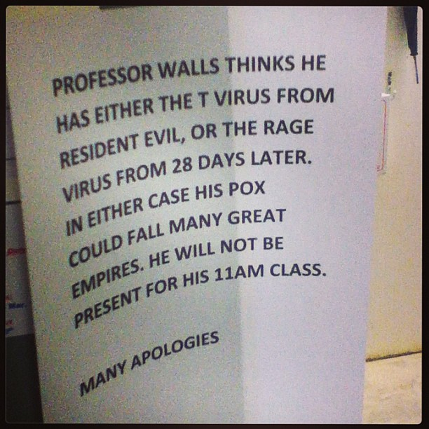 Professor cancels class in extremely overdramatic fashion.