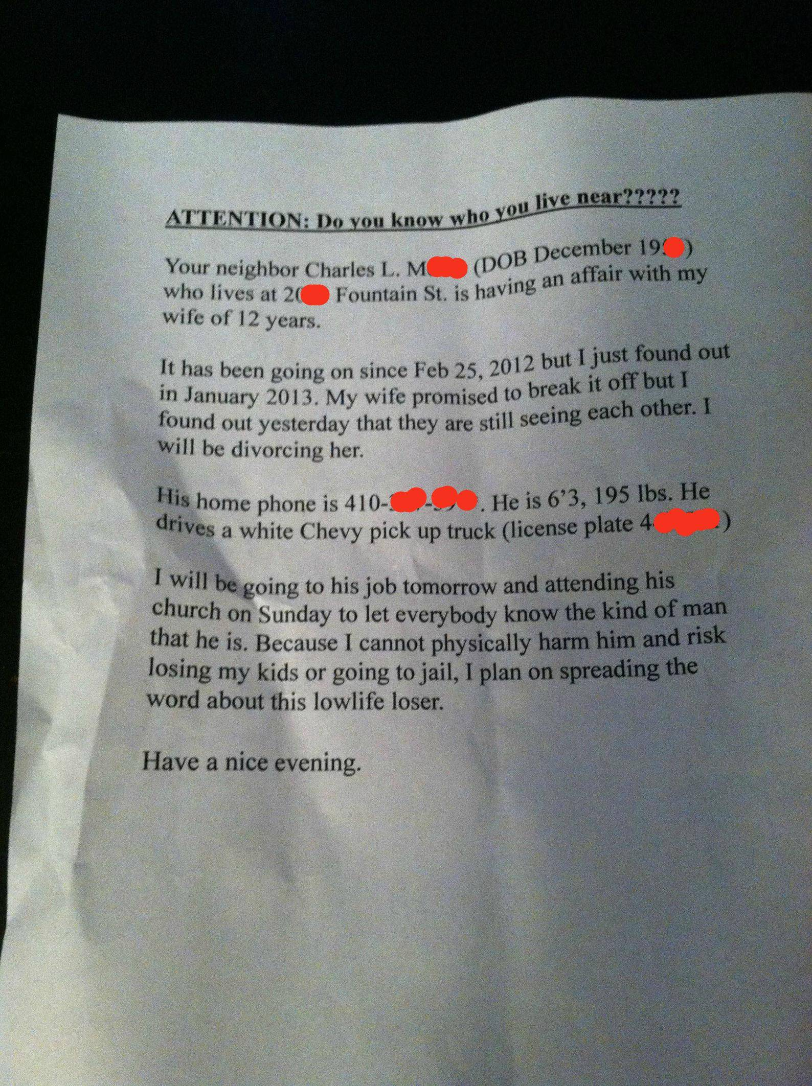 A man found out his wife was having an affair with their neighbor. So he created this flyer and passed it around the neighborhood.