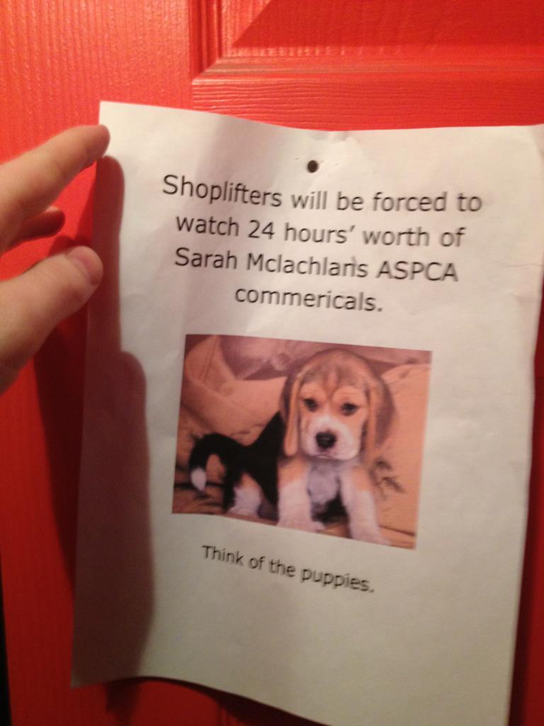 Store's shoplifting warning threatens worst punishment imaginable.
