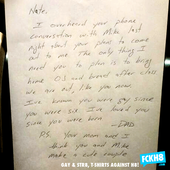 Dad overhears gay son's plans to come out. Totally spoils his plans with this extremely heartwarming letter.