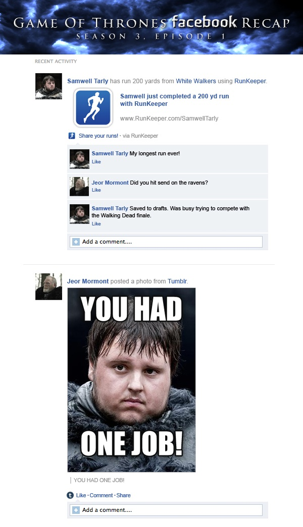 If Game Of Thrones took place entirely on Facebook: Season 3, Episode 1.