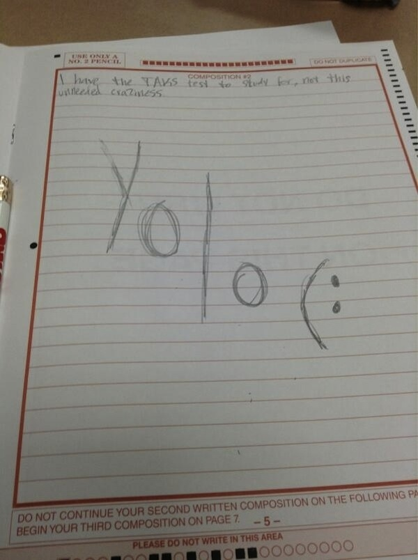 Attention-starved student writes YOLO on standardized test, tweets photo of it at school district, board of education.