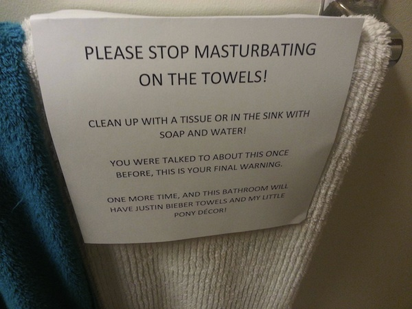 A mother left this sign in her bathroom to scold her masturbation-happy 13-year-old.