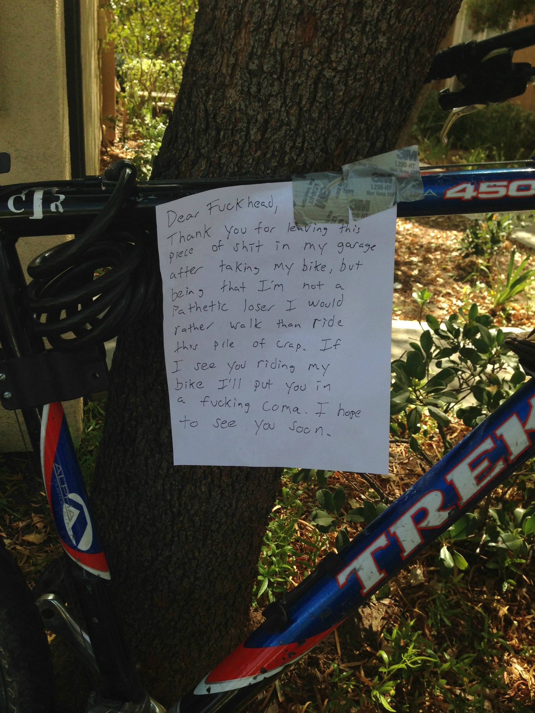 A guy's bike was stolen from his garage, with a far crappier bike left in its place. He wasn't cool with it.