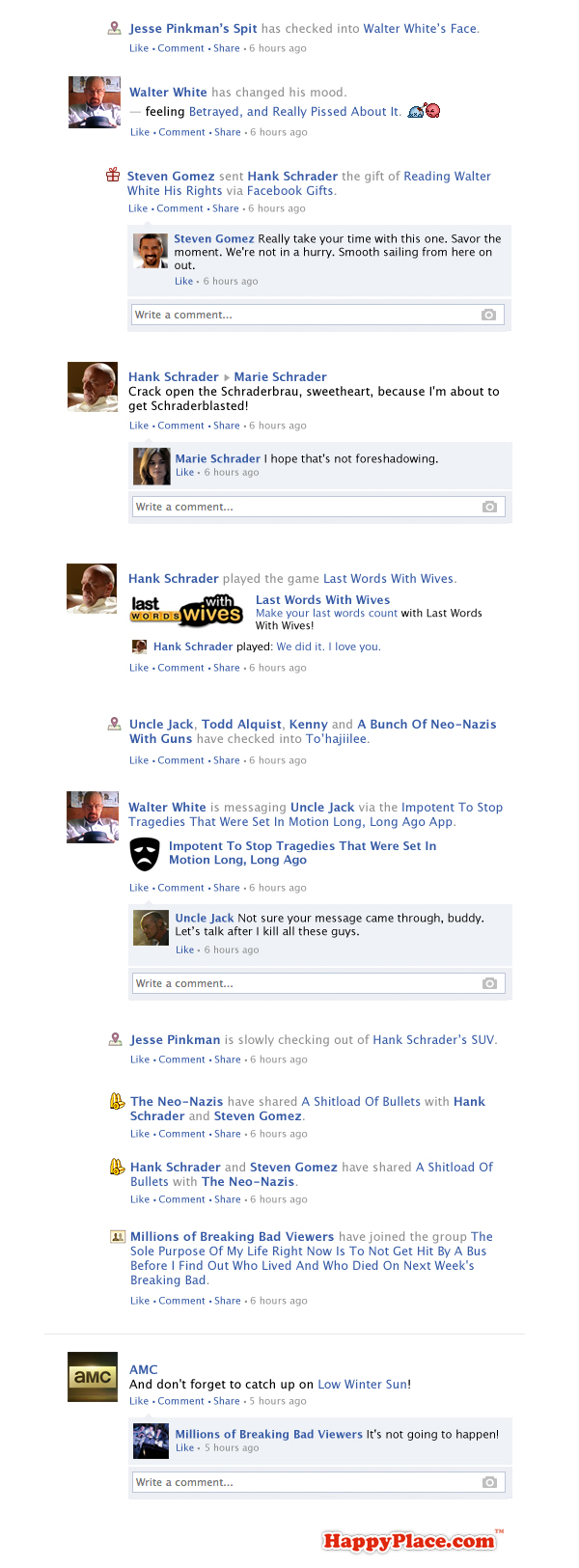 If Breaking Bad took place entirely on Facebook - Season 5, Episode 13.